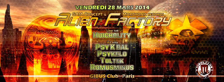 28/03/2014 - ALIEN FACTORY special Morphonic rec, Gibus Club