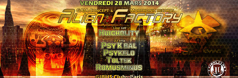 28/03/2014 - Alien Factory, Gibus club (Paris)